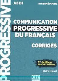 COMMUNICATION PROGRESSIVE DU FRANÇAIS INTERMEDIAIRE CORRIGES. INTERMEDIAIRE A2 B1