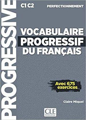 VOCABULAIRE PROGRESSIF DU FRANÇAIS - PERFECTIONNEMENT