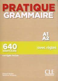 PRATIQUE GRAMMAIRE A1-A2 - LIVRE + CORRIGES