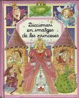 PRINCESES, DICCIONARI EN IMATGES DE LES