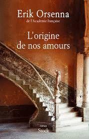 ORIGINE DE NOS AMOURS, L'