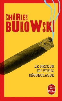 RETOUR DU VIEUX DÉGEULASSE, LE