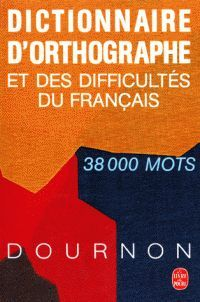 DICTIONNAIRE D'ORTOGRAPHE ET DES DIFFICULTES DU FRANÇAIS (38.000 MOTS)