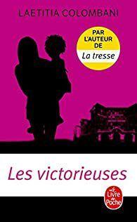 VICTORIEUSES, LES