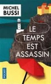TEMPS EST ASSASSIN, LE