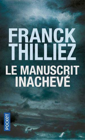 MANUSCRIT INACHEVÉ, LE