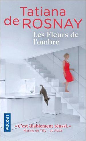 FLEURS DE L'OMBRE, LES