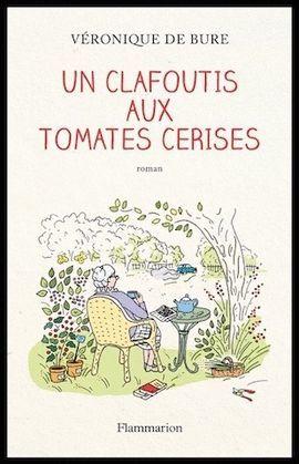 CLAFOUTIS AUX TOMATES CERISES, UN