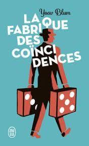 FABRIQUE DES COINCIDENCES, LA
