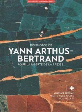 100 PHOTOS YANN ARTHUS BERTRAND POUR LIB