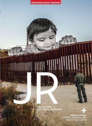 JR - 100 FOTOS FOR PRESS FREEDOM