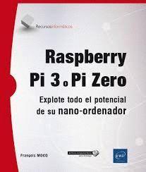 RASPBERRY PI 3 O PI ZERO