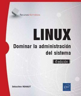 LINUX - DOMINAR LA ADMINISTRACIÓN DEL SISTEMA