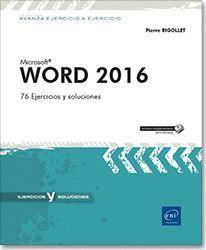 WORD 2016. 76 EJERCICIOS Y SOLUCIONES