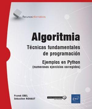 ALGORITMIA - TÉCNICA FUNDAMENTALES DE PROGRAMACIÓN - EJEMPLOS EN PYTHON (NUMEROSOS EJERCICIOS CORREGIDOS) - BTS, DUT INFORMÁTICA
