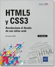 HTML5 Y CSS3 REVOLUCIONE EL DISEÑO DE SUS SITIOS WEB