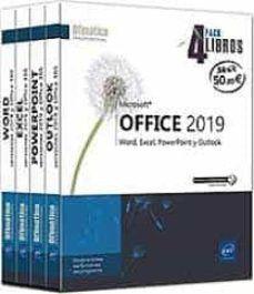 PACK OFFICE VERSIONES 2019 Y OFFICE 365  ( 4 LIBROS )