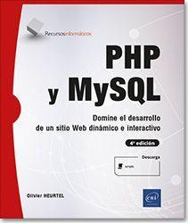 PHP Y MYSQL DOMINE EL DESARROLLO DE UN SITIO WEB DINAMICO