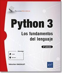 PYTHON 3 - LOS FUNDAMENTOS DEL LENGUAJE