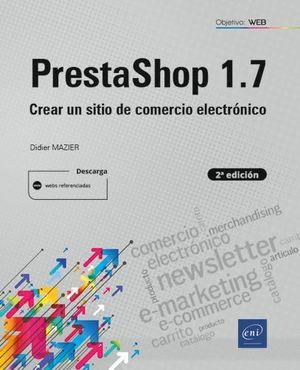 PRESTASHOP 1.7 2ª EDICION CREAR UN SITIO COMERCIO ELECTRONI