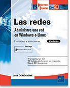 REDES, LAS - ADMINISTRE UNA RED EN WINDOWS O LINUX