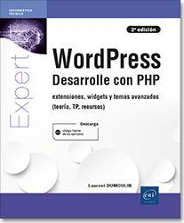 WORDPRESS. DESARROLLE CON PHP. 2ª ED.