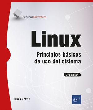 LINUX: PRINCIPIOS BÁSICOS DE USO DEL SISTEMA (7ª EDICIÓN)