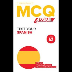 MCQ TEST YOUR SPANISH - LEVEL A2