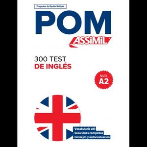 POM 300 TEST DE INGLES - NIVEL A2