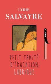 PETIT TRAITE D' EDUCATION LUBRIQUE