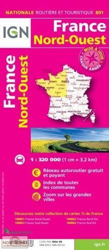 FRANCE NORD-OUEST, MAPA 801 IGN NATIONALE ROUTIERE ET TOURISTIQUE