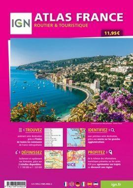 ATLAS FRANCE 2020 ROUTIER & TOURISTIQUE IGN