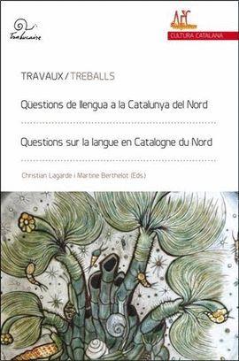 QÜESTIONS DE LLENGUA A LA CATALUNYA NORD / QUESTIONS SUR LA LANGUE EN CATALOGNE DU NORD