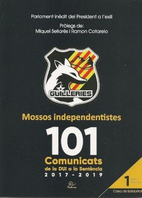MOSSOS INDEPENDENTISTES - GUILLERIES