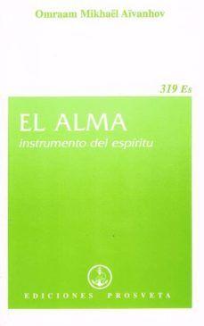ALMA, INSTRUMENTO DEL ESPIRITU, EL