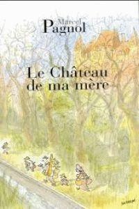 CHATEAU DE MA MERE, LE