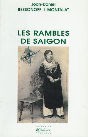 RAMBLES DE SAIGON, LES