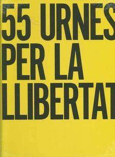 55 URNES PER LA LLIBERTAT
