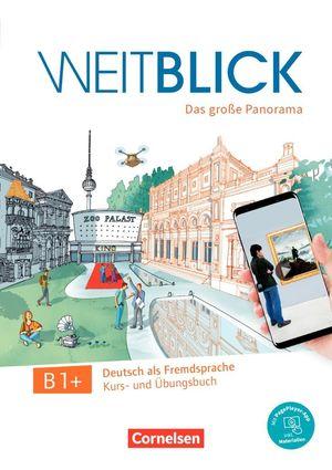 WEITBLICK B1+ - KURS UND UBUNGSBUCH