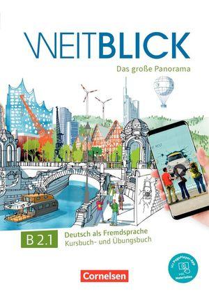 WEITBLICK B2.1 - KURS UND UBUNGSBUCH
