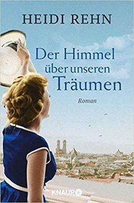 DER HIMMEL UBER UNSEREN TRAUMEN