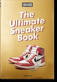 ULTIMATE SNEAKER BOOK, THE
