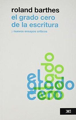 GRADO CERO DE LA ESCRITURA, EL