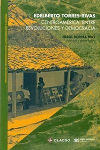 CENTROAMÉRICA: ENTRE REVOLUCIONES Y DEMOCRACIA