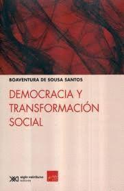DEMOCRACIA Y TRANSFORMACION SOCIAL