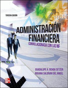 ADMINISTRACION FINANCIERA (3 ED.)