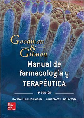 MANUAL DE FARMACOLOGIA Y TERAPEUTICA - GOODMAN & GILMAN
