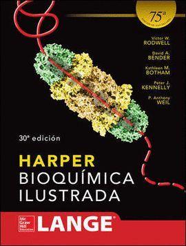 HARPER - BIOQUÍMICA ILUSTRADA (30ª ED.)