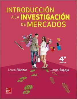 INTRODUCCION A LA INVESTIGACION DE MERCADOS (4ª EDICIÓN)