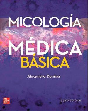 MICOLOGIA MÉDICA BÁSICA (6 ED.)